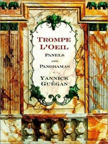 Trompe L'Oeil (Panels and Panoramas) by Yannick Guegan, 9780393730906