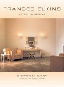 Frances Elkins (Interior Design) by Stephen M. Salny, Albert Hadley, 9780393731460