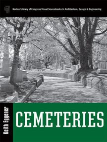 Cemeteries by Keith Eggener, 9780393731699