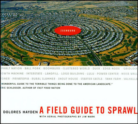 A Field Guide to Sprawl - 9780393731989 by Dolores Hayden, Jim Wark, 9780393731989