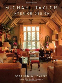 Michael Taylor (Interior Design) by Stephen M. Salny, 9780393732351