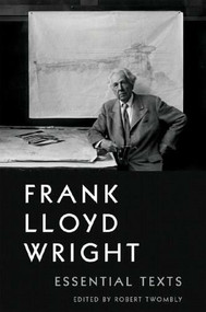 Frank Lloyd Wright (Essential Texts) by Robert Twombly, 9780393732610