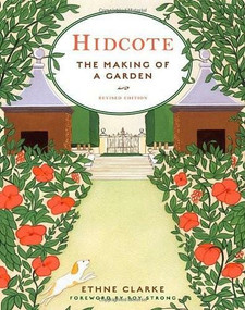 Hidcote (The Making of a Garden) by Ethne Clarke, Roy Strong, 9780393732672
