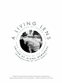 A Living Lens (Photographs of Jewish Life from the Pages of the Forward) - 9780393333916 by Alana Newhouse, Pete Hamill, 9780393333916