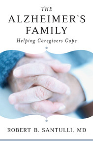 The Alzheimer's Family (Helping Caregivers Cope) by Robert B. Santulli, 9780393705775