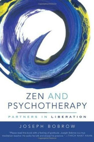 Zen and Psychotherapy (Partners in Liberation) by Joseph Bobrow, 9780393705799