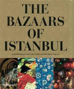 The Bazaars of Istanbul by Isabel Bocking, Laura Salm-Reifferscheidt, Moritz Stipsicz, 9780500514474