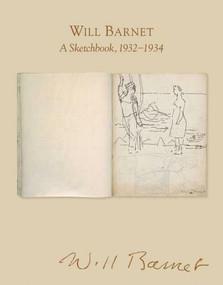 Will Barnet (A Sketchbook, 1932-1934) by Will Barnet, Robert C. Morgan, 9780807615973