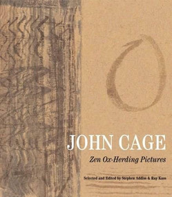 John Cage (Zen Ox-Herding Pictures) by Stephen Addiss, Ray Kass, 9780807616017