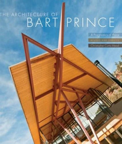 The Architecture of Bart Prince (A Pragmatics of Place) by Christopher Curtis Mead, 9780393733129