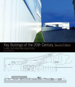 Key Buildings of the 20th Century (Plans, Sections and Elevations) by Richard Weston, 9780393733112