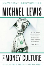 The Money Culture by Michael Lewis, 9780393338652