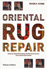 Oriental Rug Repair by Peter F. Stone, 9780500515211