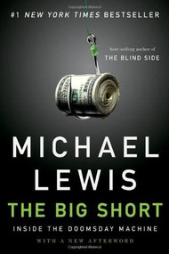 The Big Short (Inside the Doomsday Machine) - 9780393338829 by Michael Lewis, 9780393338829