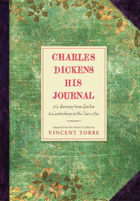 Charles Dickens (His Journals) by Vincent Torre, 9780807616048