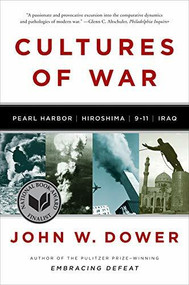Cultures of War (Pearl Harbor / Hiroshima / 9-11 / Iraq) - 9780393340686 by John W. Dower, 9780393340686