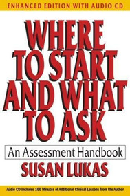 Where to Start and What to Ask (An Assessment Handbook) - 9780393707847 by Susan Lukas, 9780393707847
