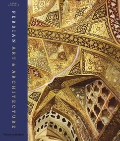 Persian Art and Architecture by Henri Stierlin, 9780500516423