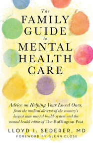 The Family Guide to Mental Health Care - 9780393710632 by Lloyd I. Sederer, Glenn Close, 9780393710632