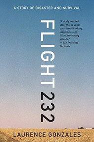 Flight 232 (A Story of Disaster and Survival) - 9780393351262 by Laurence Gonzales, 9780393351262