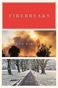 Firebreaks (Poems) by John Kinsella, 9780393352610