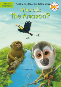 Where Is the Amazon? - 9780448488264 by Sarah Fabiny, Who HQ, Daniel Colon, 9780448488264
