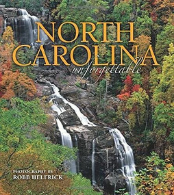 North Carolina Unforgettable (Upper Whitewater Falls cover) by Robb Helfrick, 9781560376194