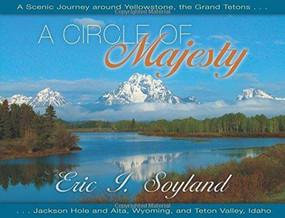 Circle of Majesty by Eric I. Soyland, 9781591521457