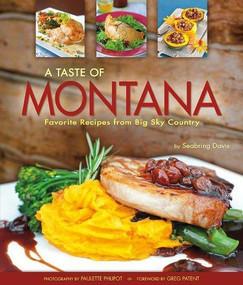 Taste of Montana by Seabring Davis, 9781560375623