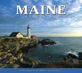 Maine Impressions by Nance Trueworthy, 9781560374145