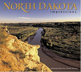 North Dakota Impressions by Chuck Haney, 9781560372592