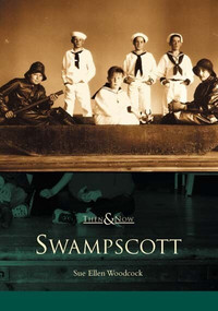 Swampscott by Sue Ellen Woodcock, 9780738510569