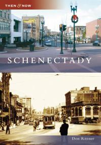 Schenectady by Don Rittner, 9780738550282