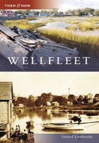 Wellfleet by Daniel Lombardo, 9780738549927