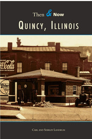Quincy, Illinois by Carl Landrum, Shirley Landrum, 9780738507835