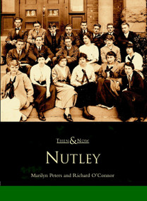 Nutley by Marilyn Peters, Richard O'Connor, 9780738510903
