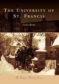 The University of St. Francis by Linnea Knapp, 9780738584164