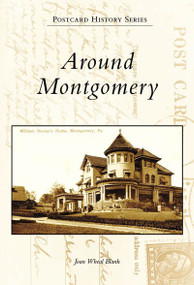 Around Montgomery by Joan Blank, 9780738557663