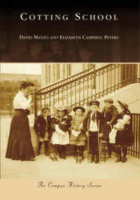 Cotting School by David Manzo, Elizabeth Peters, 9780738557656