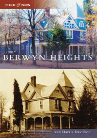Berwyn Heights by Ann Harrris Davidson, 9780738553672