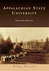 Appalachian State University by Pamela Price Mitchem, 9781467121446