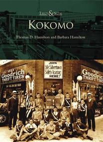 Kokomo by Thomas D. Hamilton, Barbara Hamilton, 9780738532844