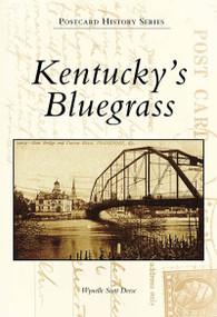 Kentucky's Bluegrass by Wynelle Scott Deese, 9780738505657