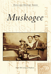 Muskogee by Roger Bell, Jerry Hoffman, 9781467112680