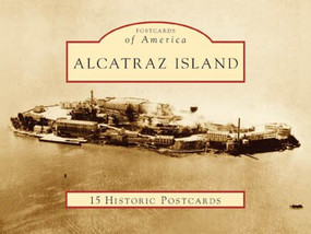 Alcatraz Island by Gregory L. Wellman, 9780738525280