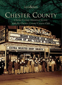 Chester County by Chester County Historical Society, 9780738536613