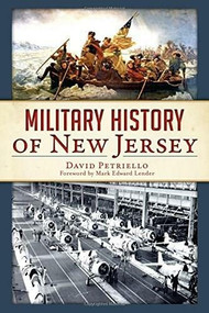 Military History of New Jersey by David Petriello, 9781626196278