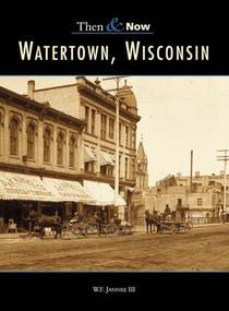 Watertown - 9780738507583 by William F. Jannke III, 9780738507583