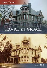 Havre de Grace by Linda Noll, 9780738592183