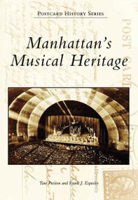 Manhattan's Musical Heritage by Tara Preston, 9780738544502